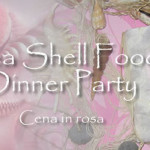 Cena in rosa: Sea Shell Food Dinner Party