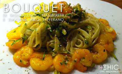 Bouquet di tagliatelle, gamberetti e zucchine allo zafferano
